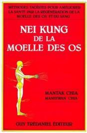 Nei kung de la moelle des os - Couverture - Format classique