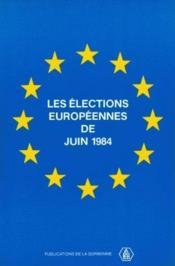 Les élections européennes de juin 1984 - Couverture - Format classique