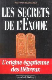 Secrets De L Exode T1 (Les) - Intérieur - Format classique