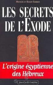 Secrets De L Exode T1 (Les) - Couverture - Format classique