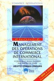 Management des operations de commerce international - 10 dossier et 70 cas - Intérieur - Format classique