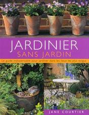 Jardinier sans jardin - Intérieur - Format classique