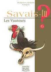 Savais-Tu ? T.6 ; Les Vautours - Intérieur - Format classique