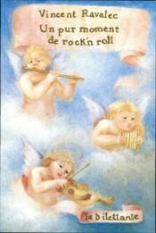 Un pur moment de rock'n roll - Couverture - Format classique