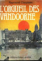 L'Orgeuil Des Vandoorne. - Couverture - Format classique