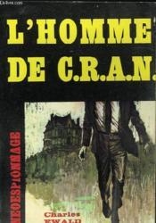 L'Homme De C.R.A.N - Couverture - Format classique