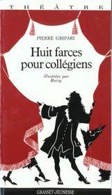 Huit Farces Pour Collegiens - Intérieur - Format classique