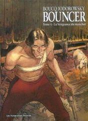 Bouncer t.4 ; la vengeance du manchot - Intérieur - Format classique