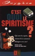 C'Est Quoi Le Spiritisme ? - Couverture - Format classique