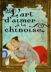 L'Art d'aimer à la chinoise - Couverture - Format classique