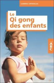 ABC du qi gong des enfants - Couverture - Format classique