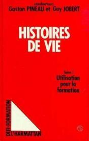 Histoires De Vie T1 Colloque (Tours, 1986) - Couverture - Format classique