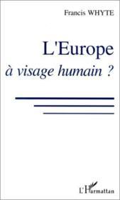 L'Europe à visage humain ? - Couverture - Format classique
