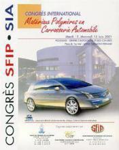 Materiaux polymeres en carrosserie automobile ; congres international mardi 12 mercredi 13 6 2001 - Couverture - Format classique