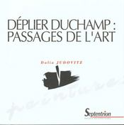 Deplier Duchamp ; Passages De L'Art - Intérieur - Format classique