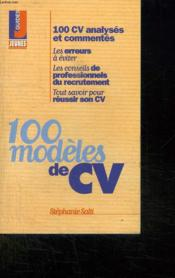 Les candidatures gagnantes t.214 ; 100 modeles de cv - Couverture - Format classique