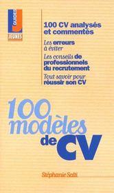 Les candidatures gagnantes t.214 ; 100 modeles de cv - Intérieur - Format classique