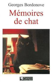 Memoires de chat  - Georges Bordonove