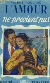 L'Amour Ne Previent Pas - Couverture - Format classique