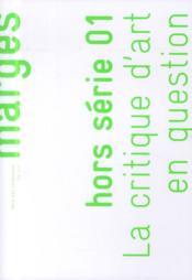 Marges ; La Critique D'Art En Question - Couverture - Format classique