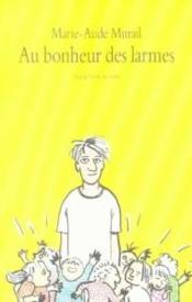Au Bonheur Des Larmes - Couverture - Format classique