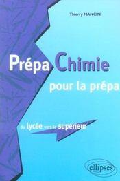 Prepa Chimie Pour La Prepa Du Lycee Vers Le Superieur - Intérieur - Format classique