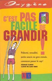 C'Est Pas Facile De Grandir ! - Intérieur - Format classique