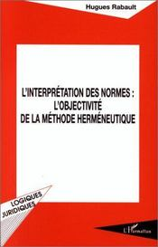 L'interprétation des normes : l'objectivité de la méthode herméneutique - Intérieur - Format classique