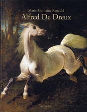 Alfred de Dreux ; catalogue raisonné - Couverture - Format classique