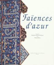 Faiences d'Azur - Couverture - Format classique