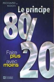 Le Principe 80-20 ; Faire Plus Avec Moins - Intérieur - Format classique