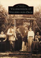 Villemoisson et Villiers-sur-Orge - Couverture - Format classique
