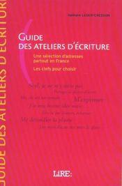 Lire : guide des ateliers d'ecriture - Intérieur - Format classique