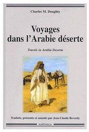 Voyages Dans L'Arabie Deserte - Couverture - Format classique