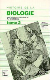 Histoire De La Biologie : Tome 2 (2.Tir) - Couverture - Format classique