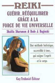Reiki ; guerir et se reequilibrer grace a la force de vie universelle - Intérieur - Format classique