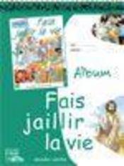 Eaux vives : fais jaillir la vie - vert- album - Intérieur - Format classique