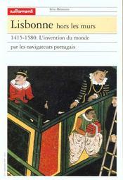 Lisbonne hors les murs 14515-1580 l'invention du monde par les navigateurs portugais - Intérieur - Format classique