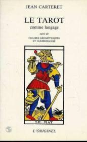 Tarot Comme Langage (Le) - Couverture - Format classique