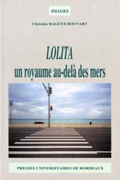Lolita un royaume au-delà des mers - Couverture - Format classique