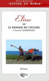Eline ou le passage du cyclone - Couverture - Format classique