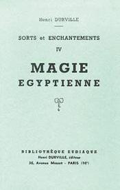 Sorts Enchantements T.4 - Magie Egyp. - Couverture - Format classique