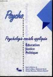 Psychologie sociale appliquee t.1 ; education justice et societe - Couverture - Format classique