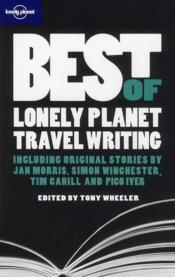 Vente livre :  Best of lonely planet travel writing  - Tony Wheeler