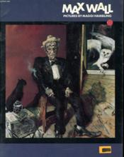 Max Wall - Pisctures By Maggi Hambling - Couverture - Format classique