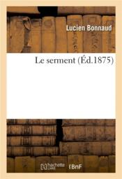 Vente  Le serment  - Bonnaud