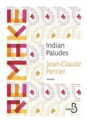 Vente livre :  Indian paludes  - Jean-Claude Perrier