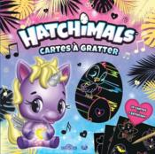 Vente livre :  Cartes à gratter ; Hatchimals  - Collectif