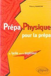 Prepa Physique Pour La Prepa Du Lycee Vers Le Superieur - Intérieur - Format classique