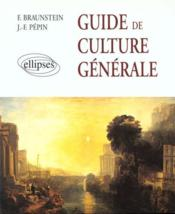 Guide De Culture Generale De L'Antiquite A La Periode Contemporaine - Couverture - Format classique